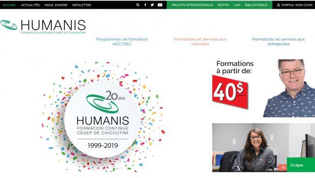 Pour célébrer son 2oe anniversaire, la formation continue Humanis du Cégep de Chicoutimi vient de mettre en ligne un tout nouveau site Web qui permettra aux utilisateurs d'accéder rapidement aux formations correspondants à leurs besoins, peu importe la plateforme préconisée.