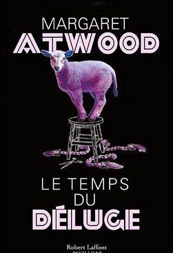 Le temps du déluge Margaret Atwood