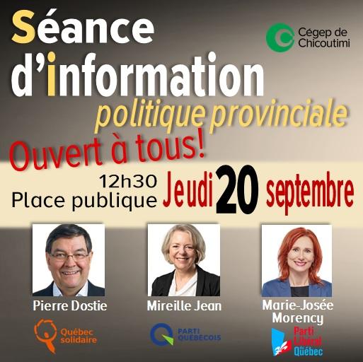 Les étudiants du Cégep de Chicoutimi recevront les candidats de la circonscription politique le jeudi 20 septembre 2018 à l'occasion d'une séance d'information politique à la Place publique.